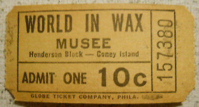 World In Wax Musee (Coney Island, New York) 1930's ticket