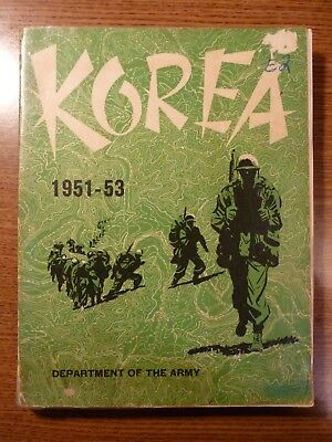 Official US Department of the Army Military History Book: Korea 1951-53