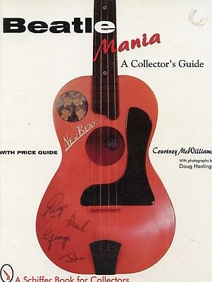 Beatle Mania A collector's Guide A Schiffer book 1998 Paperback