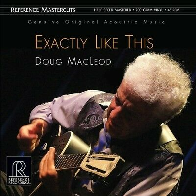 Doug Macleod   Exactly Like This   Reference Recordings 200G   45Rpm Vinyl