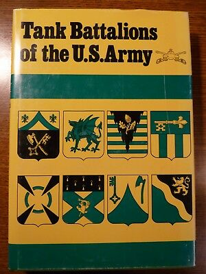 Tanks Battalions of the U.S. Army, HC 1st. Ed. 1983 (James Sawicki) - signed