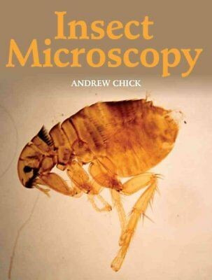 Insect Microscopy by Andrew Chick (Paperback, 2016)