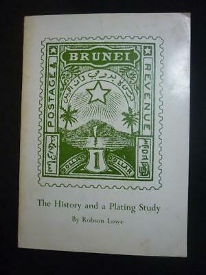 BRUNEI THE HISTORY AND A PLATING STUDY by ROBSON LOWE