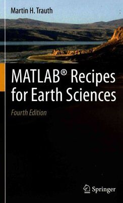 MATLAB (R) Recipes for Earth Sciences by Martin H. Trauth 9783662462430