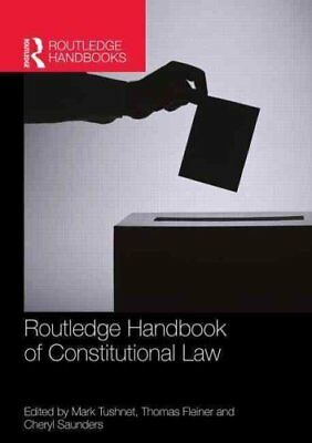 Routledge Handbook of Constitutional Law by Mark Tushnet 9781138857674
