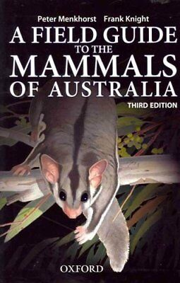 Field Guide to Mammals of Australia by Peter Menkhorst 9780195573954