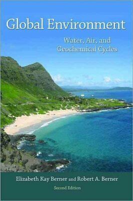 Global Environment Water, Air, and Geochemical Cycles - Second ... 9780691136783