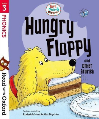 Hunt, Roderick-Read With Oxford: Stage 3: Biff, Chip And Kipper: Hungry BOOK NEW