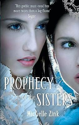 """""""AS NEW"""" Zink, Michelle, Prophecy Of The Sisters: Number 1 in series Book"""