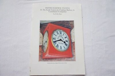 Clocks of South Eastern Chatham British Railway Book by Dr Parr