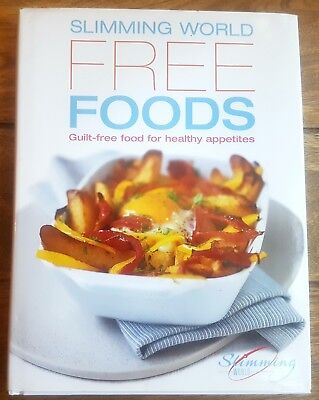 Slimming World Free Foods - 120 Delicious Recipes For Healthy Appetites Hb