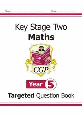 KS2 Maths Targeted Question Book - Year 5 by CGP Books 9781847622136