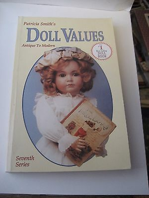 Doll Values 7Th Series Price Guide/reference Book By Patricia Smith