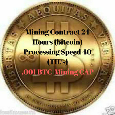 24 Hour Mining Contract 40TH/S speed (0.001 BTC) Delivered Directly To You!!!!!!