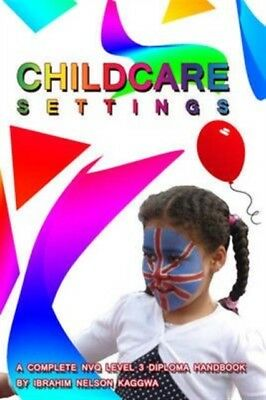 Childcare Settings: A Complete NVQ Level Diploma Handbook (Paperb...