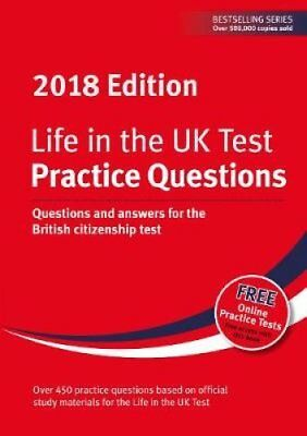 Life in the UK Test: Practice Questions 2018 Questions and answ... 9781907389566