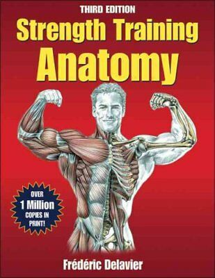 Strength Training Anatomy by Frederic Delavier 9780736092265 (Paperback, 2010)