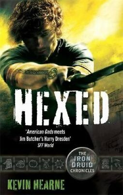 Hexed The Iron Druid Chronicles by Kevin Hearne 9780356501208 (Paperback, 2011)