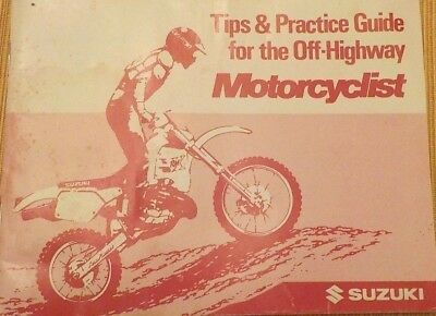 Tips & Practice Guide for the Off-Highway Motorcyclist by Suzuki