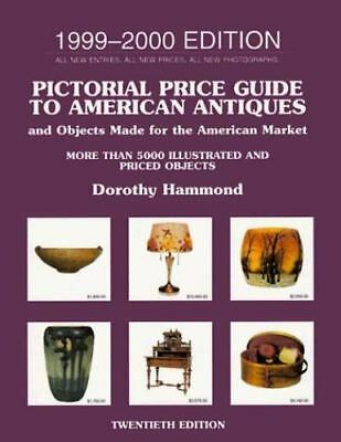 Pictorial Price Guide to American Antiques 1999-2000: 1999-2000 Edition (PICTOR