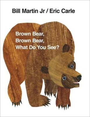Brown Bear, Brown Bear, What Do You See? by Eric Carle 9780241137291