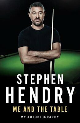 Me and the Table by Stephen Hendry 9781786065681 (Hardback, 2018)