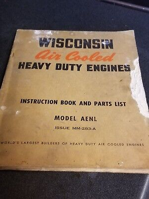 Wisconsin Air Cooled Heavy Duty Engines Instruction Book and Parts Model AENL