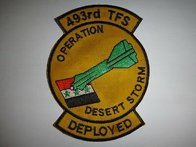 USAF Patch 493rd TACTICAL FIGHTER Squadron OPERATION DESERT STORM DEPLOYED