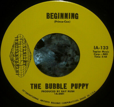 "< Far Out ! Bubble Puppy 1968 Psych 45"" Beginning"":Limpiar VG M- Ganga 45"