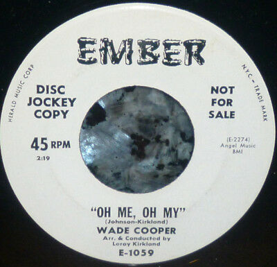 """< WADE COOPER CLEAN M- PROMO """"OH ME OH MY/GONNA LOVE YOU"""" 1960 1st pressing 45"""