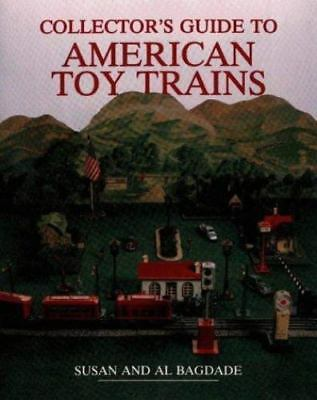 Collector's Guide to American Toy Trains (Wallace-Homestead Collector's Guide S