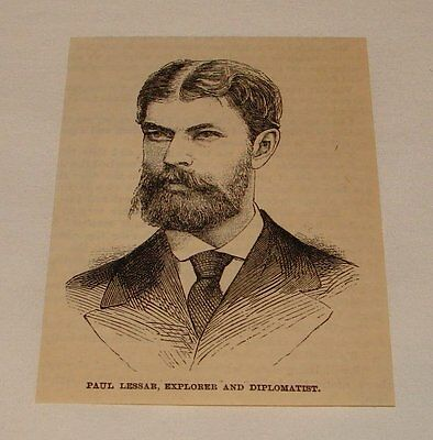 1887 small magazine engraving ~ PAUL LESSAR, Explorer + Diplomat
