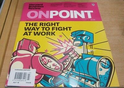 Harvard Business Review OnPoint magazine Autumn 2018 Right way to fight at work