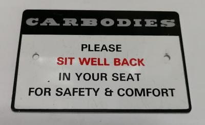 Carbodies Please Sit Well Back - Sign For London Taxi FX4 & Fairway JHM72