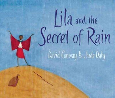 Lila and the Secret of Rain by David Conway 9781847800350 (Paperback, 2009)
