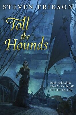 Toll The Hounds - Steven Erikson  signed limited Subterranean Press