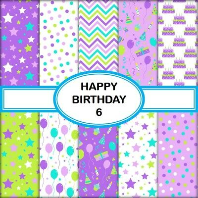 HAPPY BIRTHDAY 6 SCRAPBOOK PAPER - 10 x A4 pages
