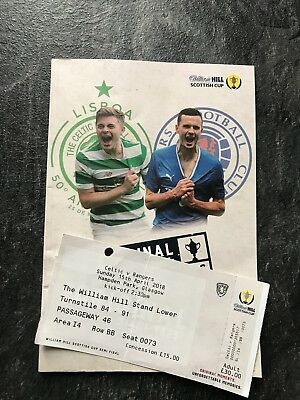Rangers v Celtic 15th April 2018 Scottish Cup Ticket + Mint Programme