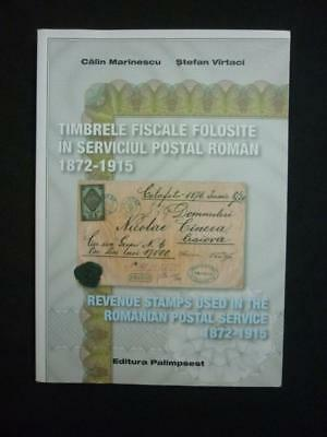 REVENUE STAMPS IN THE ROMANIAN POSTAL SERVICE 1872 - 1915 by MARINESCU & VIRTACI