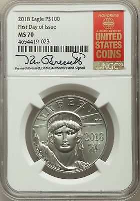 2018 One-Ounce, 1 Oz. Platinum Coin, Signed, First Day of Issue, NGC MS 70