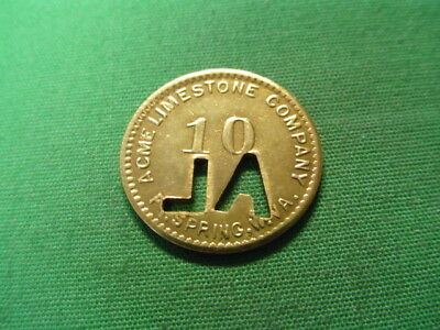 WV Coal Scrip Token 10¢ Acme Limestone Company-Fort Spring-WV-Greenbrier County