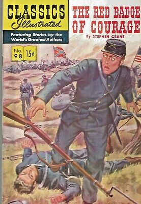 Classics Illustrated #98  Red Badge Of Courage  Hrn 118 Golden-Age 1954 Nice!!!