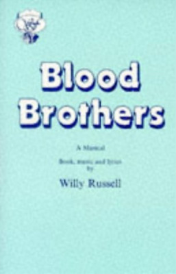 Russell, Willy-Blood Brothers BOOK NEW