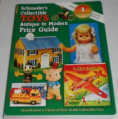 SCHROEDER'S COLLECTIBLE TOYS ~ Antique to Modern Guide (2001, Paperback)
