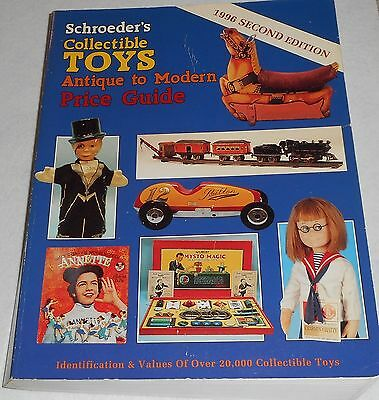 SCHROEDER'S COLLECTIBLE TOYS ~ Antique to Modern Guide by Sharon Huxford, 1996