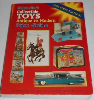 SCHROEDER'S COLLECTIBLE Toys Price Guide ~ Antique to Modern, 1995 First Edition