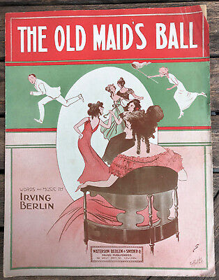 Irving Berlin THE OLD MAID's BALL 1913  Waterson-Berlin-Snyder  song sheet