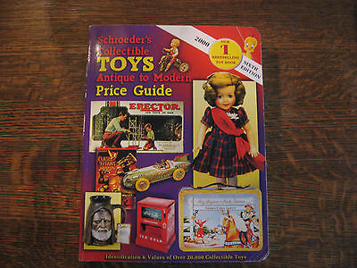 Schroeder's Collectible Toys Price Guide : Antique to Modern 2000 6th. ed.
