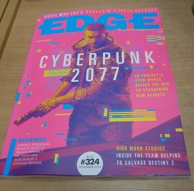 Edge magazine #324 NOV 2018 Cyberpunk 2077, Devil May Cry 5, High Moon Studio &