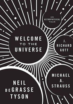 Welcome to the Universe An Astrophysical Tour 9780691157245 (Hardback, 2016)